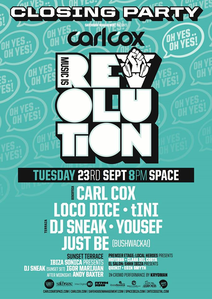 Tuesday, Space Ibiza, Carl's Cox closing party   with Loco