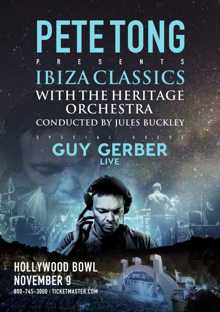 Pete tong announces guy gerber as support for ibiza for Jules buckley and the heritage orchestra